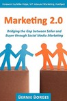 Marketing 2.0: Bridging the Gap Between Seller and Buyer Through Social Media Marketing
