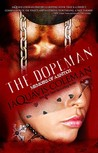 The Dopeman: Memoirs of a Snitch (The Dopeman, #2)
