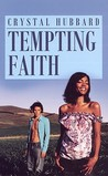 Tempting Faith