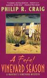A Fatal Vineyard Season (Martha's Vineyard Mystery #10)