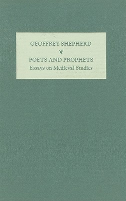 Poets and Prophets by G.T. Shepherd