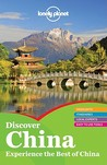 Discover China (Lonely Planet Discover)
