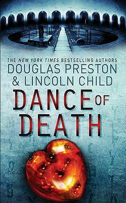 Dance of Death (Pendergast, #6/Diogenes, #2) by Douglas Preston