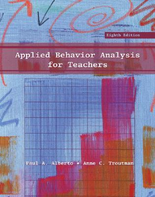 Applied Behavior Analysis for Teachers (8th Edition)