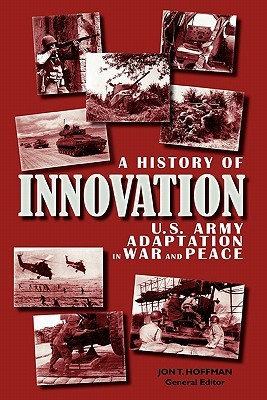 A History of Innovation by Center of Military History