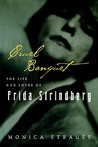 Cruel Banquet: The Life and Loves of Frida Strindberg