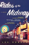 Rides of the Midway: A Novel