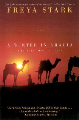 A Winter in Arabia by Freya Stark