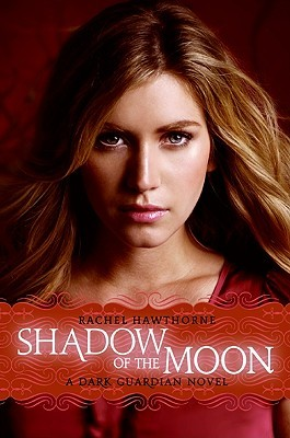 Shadow of the Moon (Dark Guardian, #4)