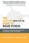 The Sharp Brains Guide to Brain Fitness