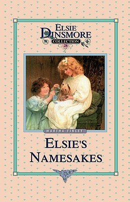Download online for free Elsie and Her Namesake (The Elsie Dinsmore Series #28) MOBI by Martha Finley