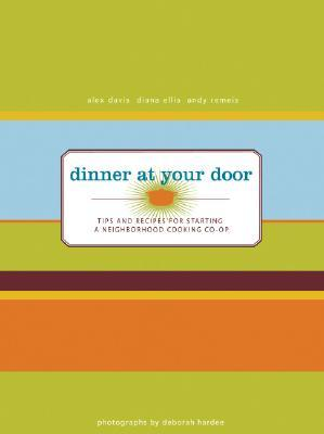 Dinner At Your Door by Alex  Davis
