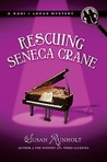 Rescuing Seneca Crane by Susan Runholt