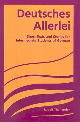 Deutsches Allerlei: Advanced Beginning Through Intermediate (German Edition)