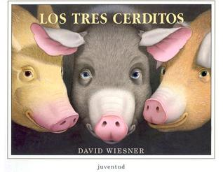 Los Tres Cerditos = The Three Pigs