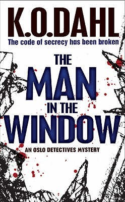 The Man In The Window by Kjell Ola Dahl
