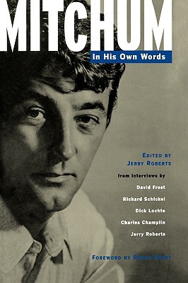 Mitchum - In His Own Words