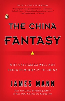 The China Fantasy by James Mann