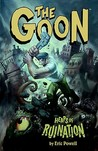 Heaps of Ruination (The Goon #3)