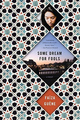 Some Dream for Fools by Faïza Guène