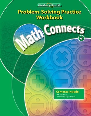 Math Connects 4, Problem-Solving Practice Workbook