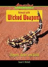 Animals with Wicked Weapons: Stingers, Barbs, and Quills