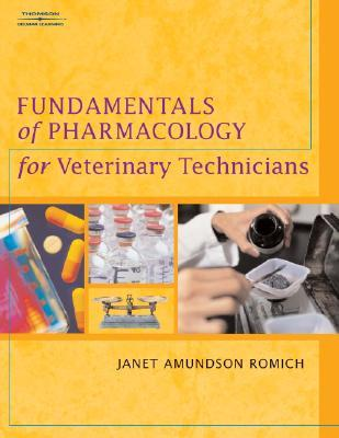 Fundamentals of Pharmacology for Veterinary Technicians