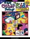 What Are the Other Kids Doing While You Teach Small Groups?: The Answer to Every Teacher's Question