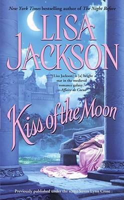 Kiss Of The Moon Medieval Trilogy 2