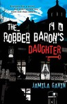 Robber Barons Daughter