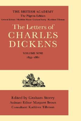 The Letters of Charles Dickens: The Pilgrim Edition Volume 9: 1859-1861