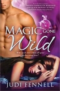 Magic Gone Wild by Judi Fennell