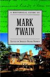 A Historical Guide to Mark Twain (Historical Guides to American Authors)