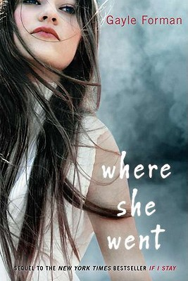 Book Cover Where She Went by Gayle Forman