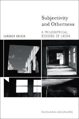 Subjectivity and Otherness: A Philosophical Reading of Lacan