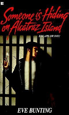 Someone Is Hiding on Alcatraz Island by Eve Bunting