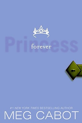 Forever Princess (The Princess Diaries, #10)