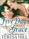 Five Days Grace by Teresa Hill