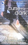 Curse the Dark (Retrievers, #2)
