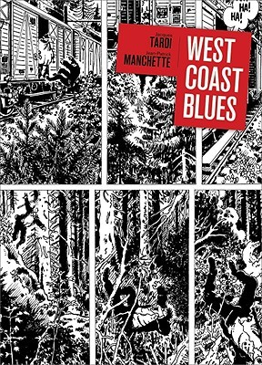West Coast Blues by Jacques Tardi