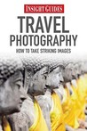Insight Guides: Travel Photography Guide