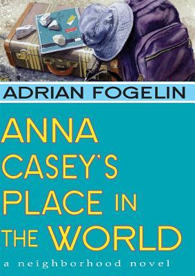 Anna Casey's Place in the World