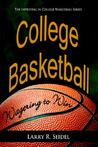 College Basketball: Wagering to Win