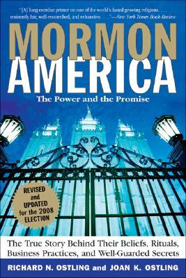 Mormon America - Revised and Updated Edition by Richard Ostling