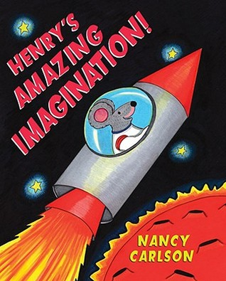Henry's Amazing Imagination by Nancy Carlson