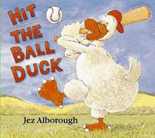 Hit the Ball, Duck!