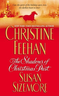 The Shadows of Christmas Past (Christmas Series, #3) by Christine Feehan