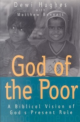 God of the Poor: A Biblical Vision of God