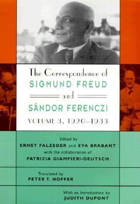 The Correspondence of Sigmund Freud and Sándor Ferenczi, Volume 3: 1920-1933