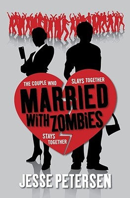 Married with Zombies by Jenna Petersen